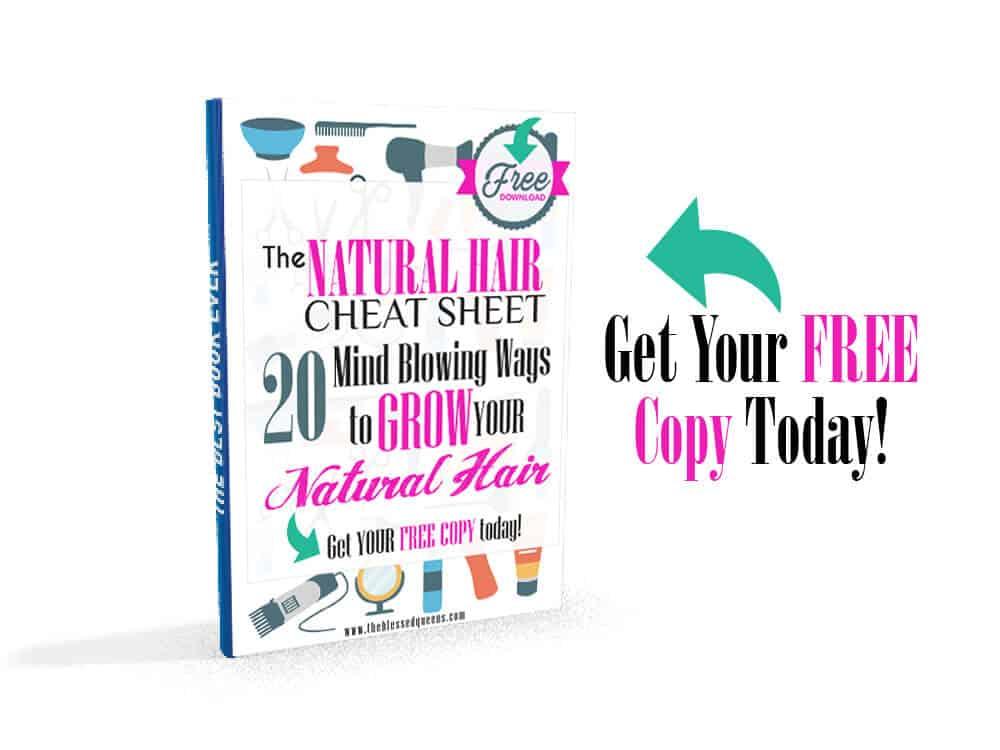 Natural hair cheat sheet - grow your natural hair