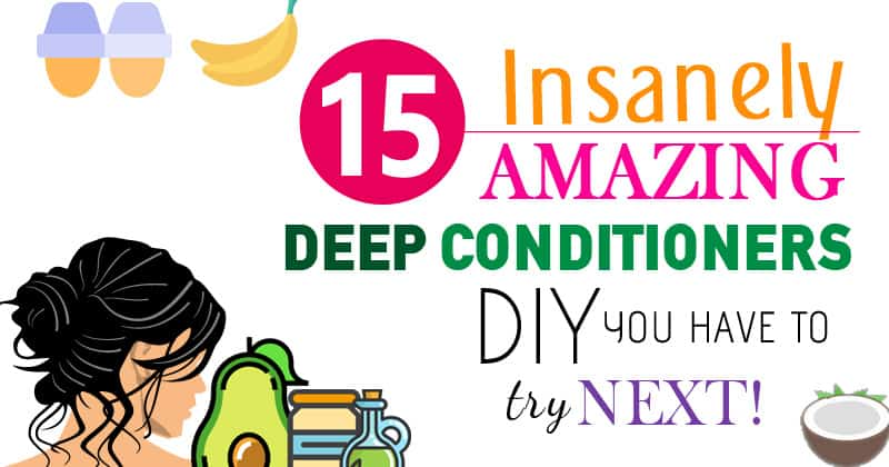 20 Insanely Amazing Deep Conditioner DIY You Have to Try Next!