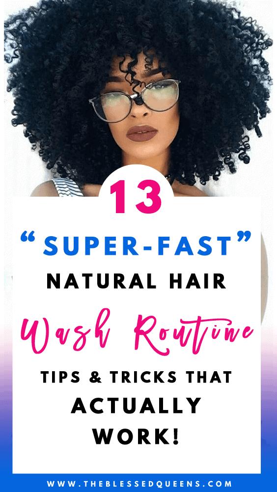 13 Super-Fast natural hair wash routine Tricks That Works