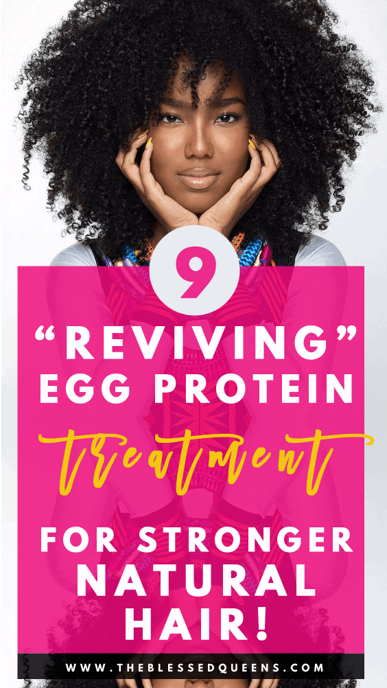 9 Reviving Egg Protein Treatment for Natural Hair