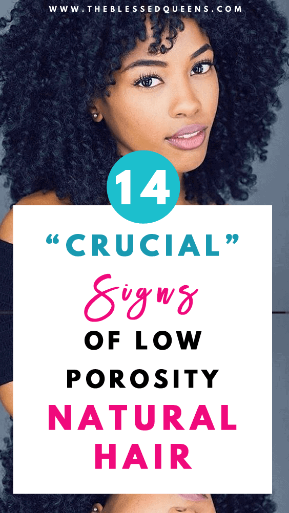 14 Crucial Signs Of Low Porosity Hair