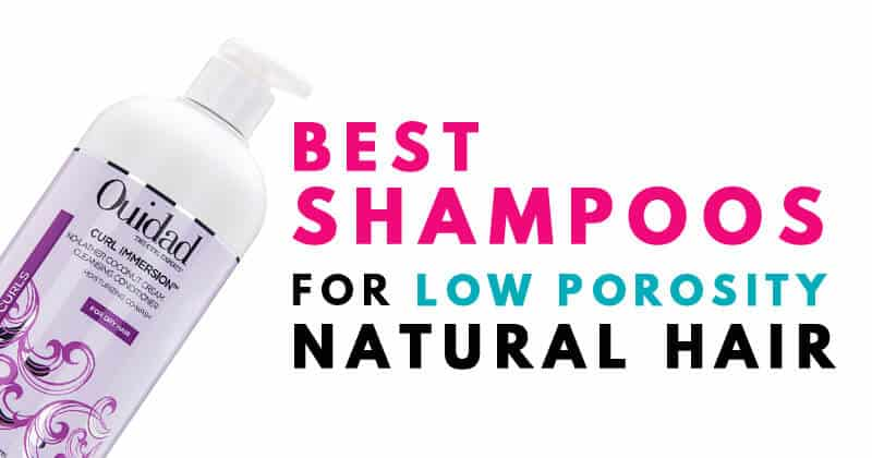 What Products Are Good For Low Porosity Natural Hair