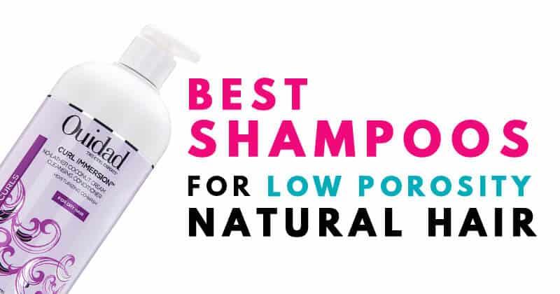 19 Best Clarifying Shampoo For Low Porosity Hair