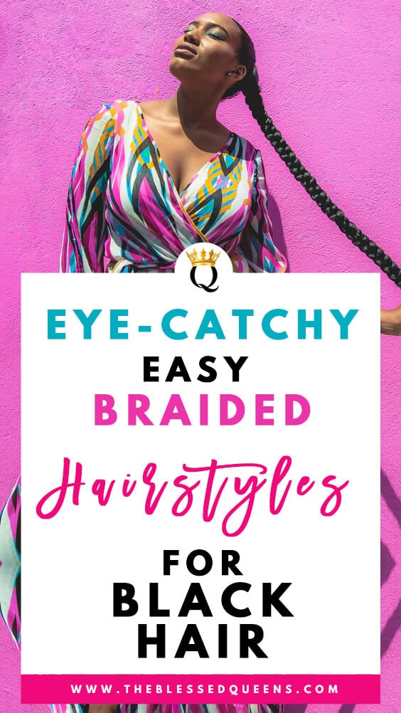 Eye-catchy Easy Braided Hairstyles For Black Hair