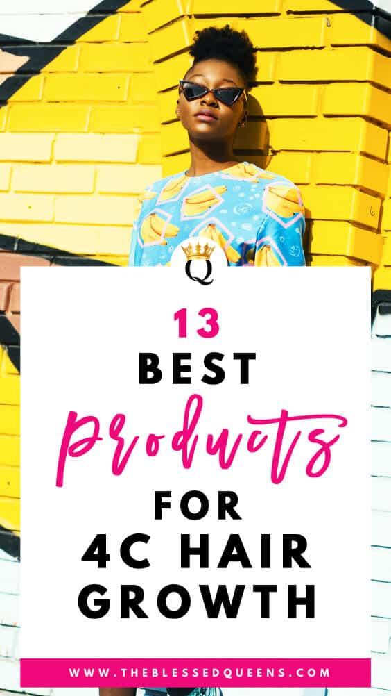 13 Best Products For 4c Hair Growth