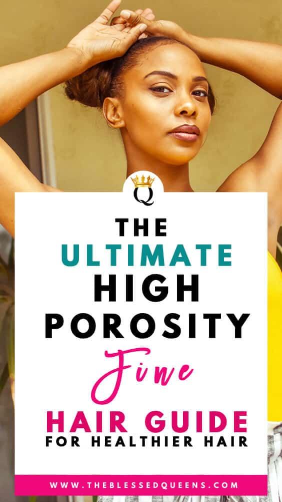 The Ultimate high porosity fine hair Guide