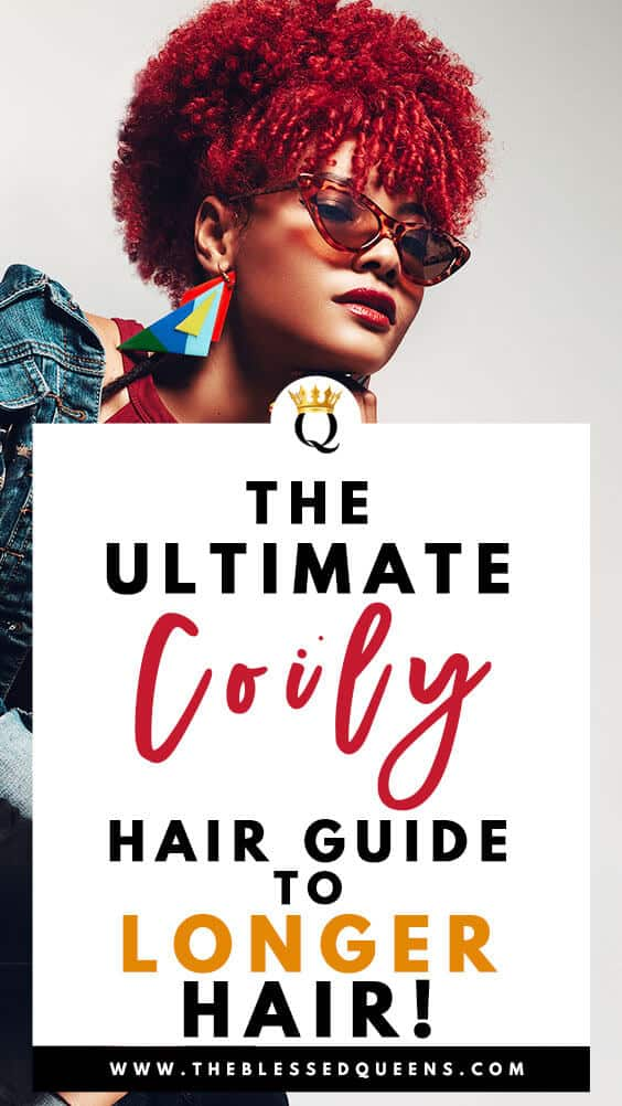 The Ultimate Coily Hair Guide To Long Hair!