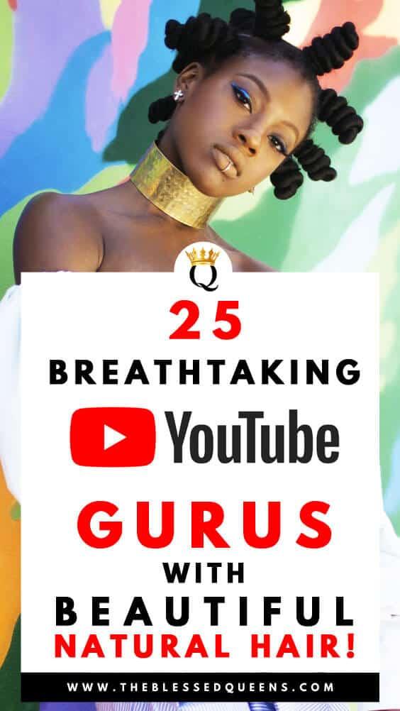 25 Breathtaking Natural Hair Youtube gurus You Need To Check!
