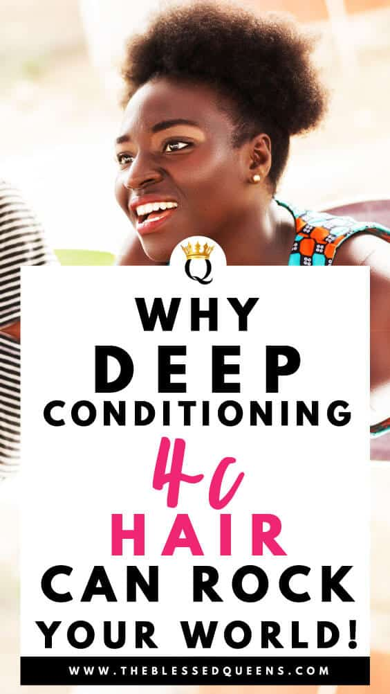 Why Deep Conditioning 4c Hair Can Rock Your World!