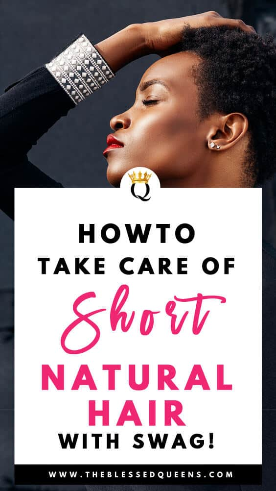 How To Take Care Of Short Natural Hair With Swag!