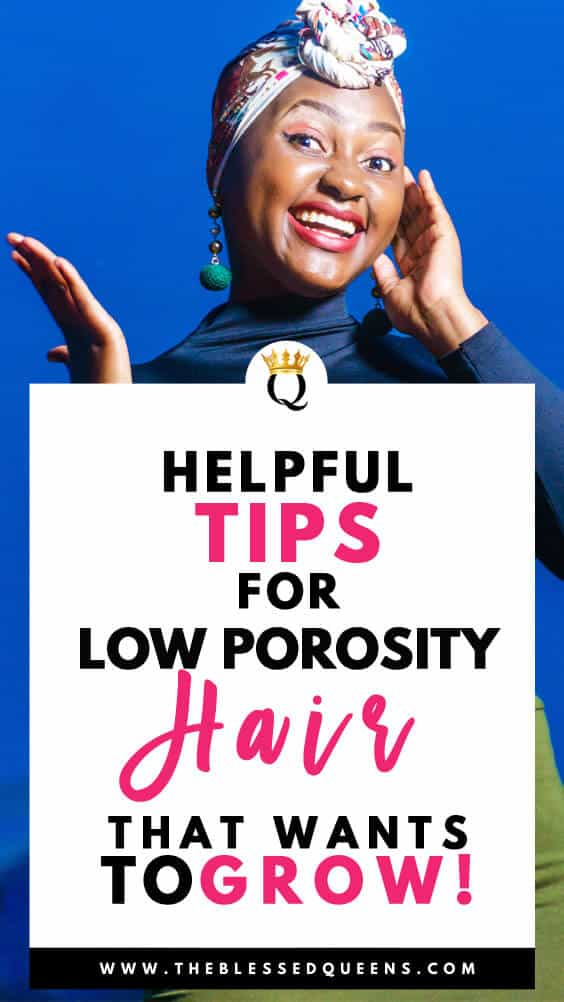 Helpful Tips For Low Porosity Hair That Wants To Grow!
