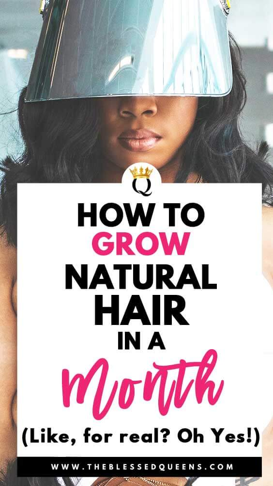 How To Grow Natural Hair In A Month