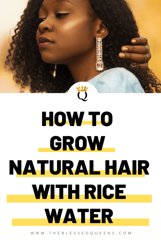 How To Grow Natural Hair With Rice Water