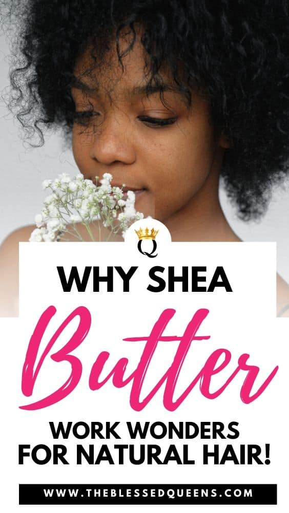 Why Shea Butter For Natural Hair Works Wonders