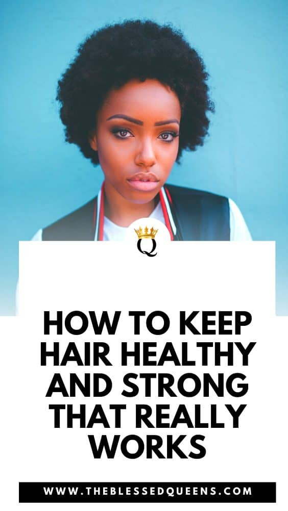 How To Keep Hair Healthy And Strong That Really Works