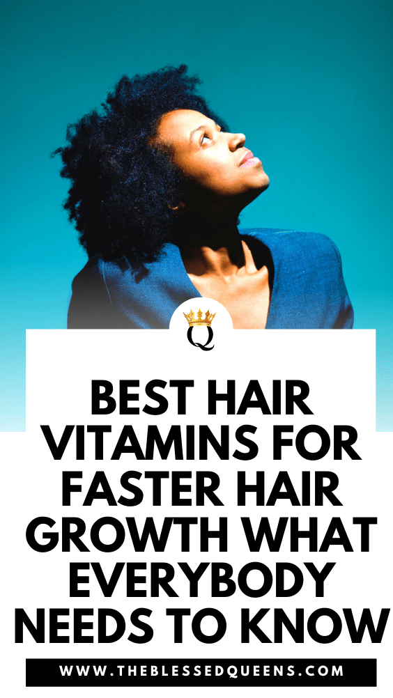 Best Hair Vitamins For Faster Hair Growth What Everybody Needs To Know