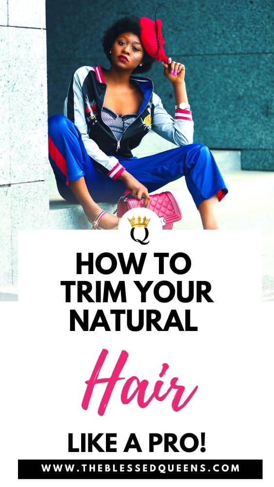 How to Trim Your Natural Hair Like a Pro!