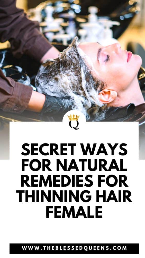 Secret Ways For Natural Remedies For Thinning Hair Female