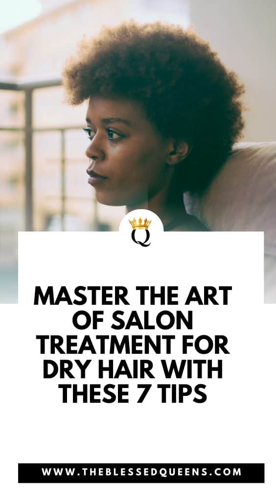 Master The Art Of Salon Treatment For Dry Hair With These 7 Tips