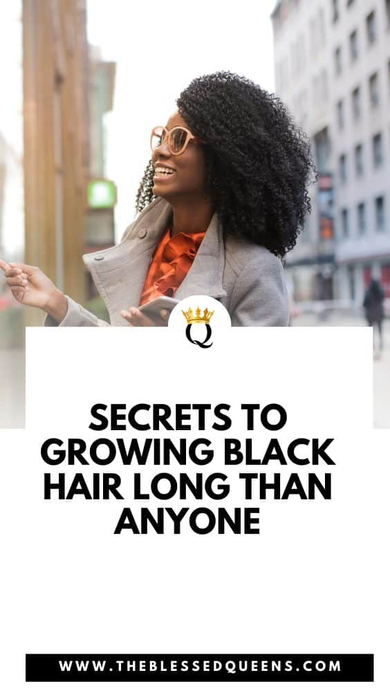 Secrets To Growing Black Hair Long Than Anyone