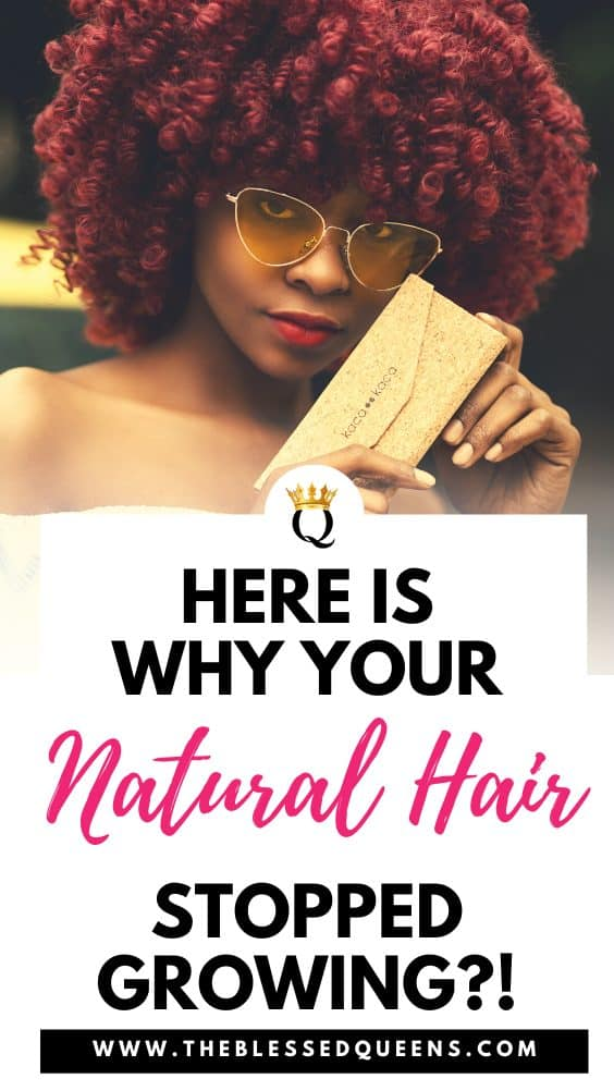 Why Your Natural Hair Stopped Growing?!