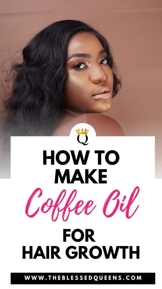How To Make Coffee Oil For Hair Growth (3 Bonus Recipes Inside!)