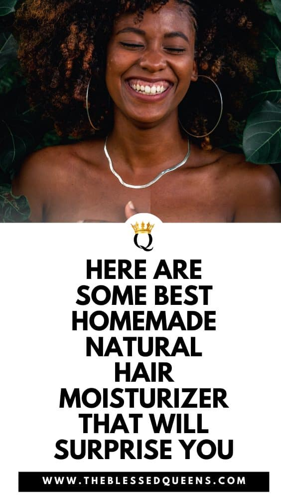 Here Are Some Best Homemade Natural Hair Moisturizer That Will Surprise You