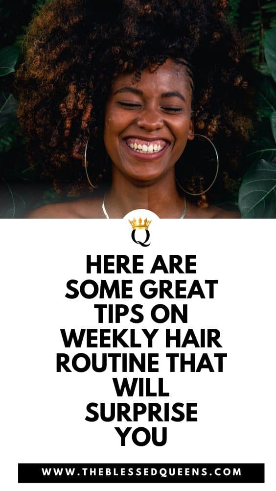 Here Are Some Great Tips On Weekly Hair Routine That Will Surprise You
