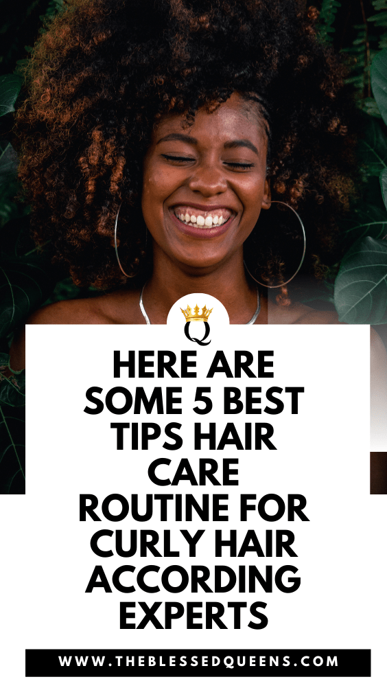 Here Are Some 5 Best Tips Hair Care Routine For Curly Hair According Experts