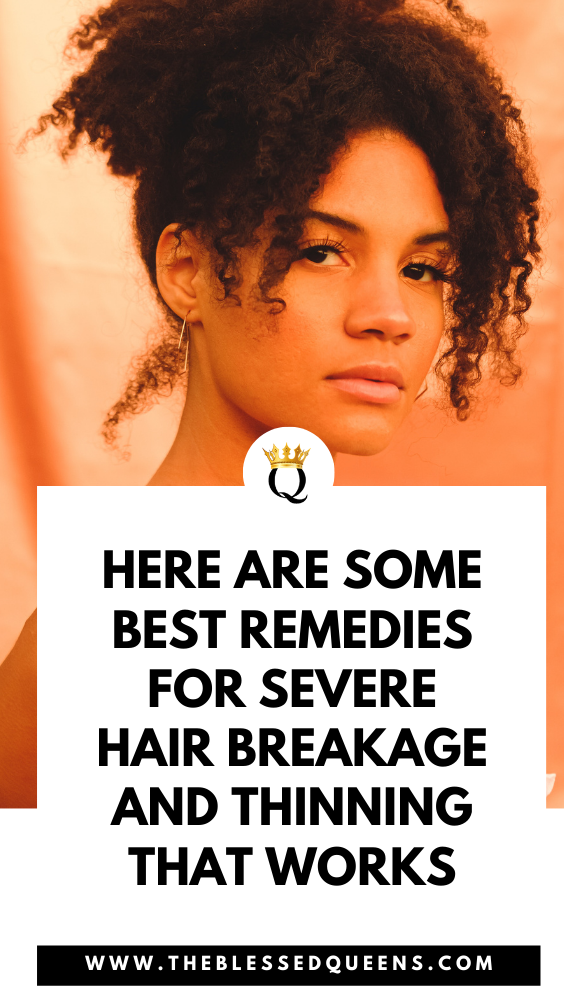 Here Are Some Best Remedies For Severe Hair Breakage And Thinning That Works