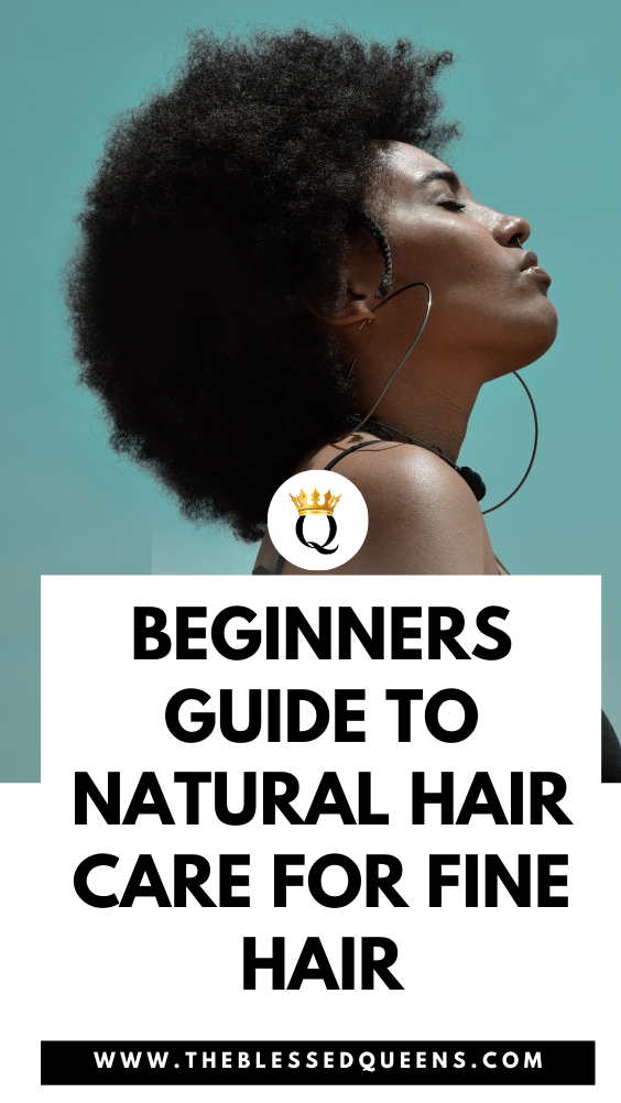 Beginners Guide To Natural Hair Care For Fine Hair