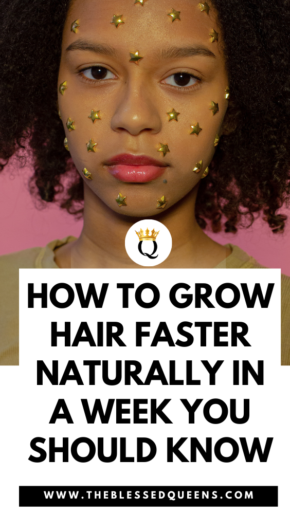 How To Grow Hair Faster Naturally In A Week You Should Know