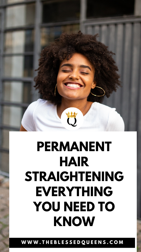 Permanent Hair Straightening: Everything You Need To Know